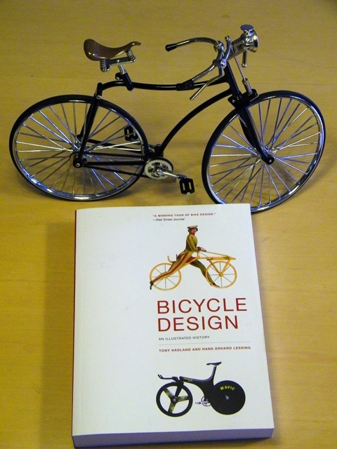 Hadland/Lessing. BICYCLE DESIGN: AN ILLUSTRATED HISTORY